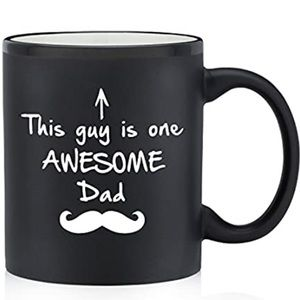 "Mug - ""This Guy is One Awesome Dad"""